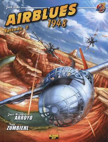 Jack Blues, Tome 3 : Airblues 1948 : Episode 2