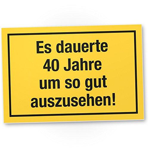 DankeDir! 40 Jahre - gutes Aussehen, Kunststoff Schild - Geschenk 40. Geburtstag, Geschenkidee Geburtstagsgeschenk Vierzigsten, Geburtstagsdeko/Partydeko/Party Zubehör/Geburtstagskarte