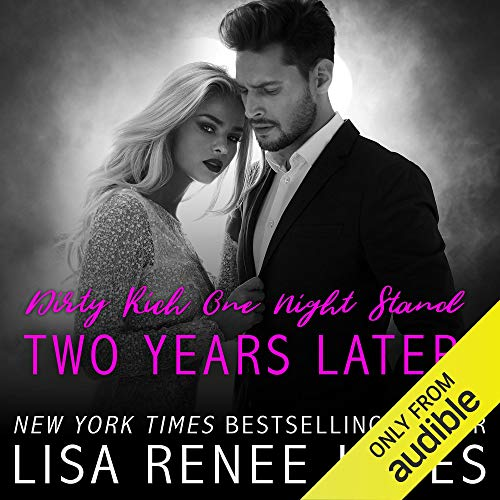 Dirty Rich One Night Stand: Two Years Later                   By:                                                                                                                                 Lisa Renee Jones                               Narrated by:                                                                                                                                 Erin Mallon,                                                                                        Joe Arden                      Length: 6 hrs and 30 mins     1 rating     Overall 4.0