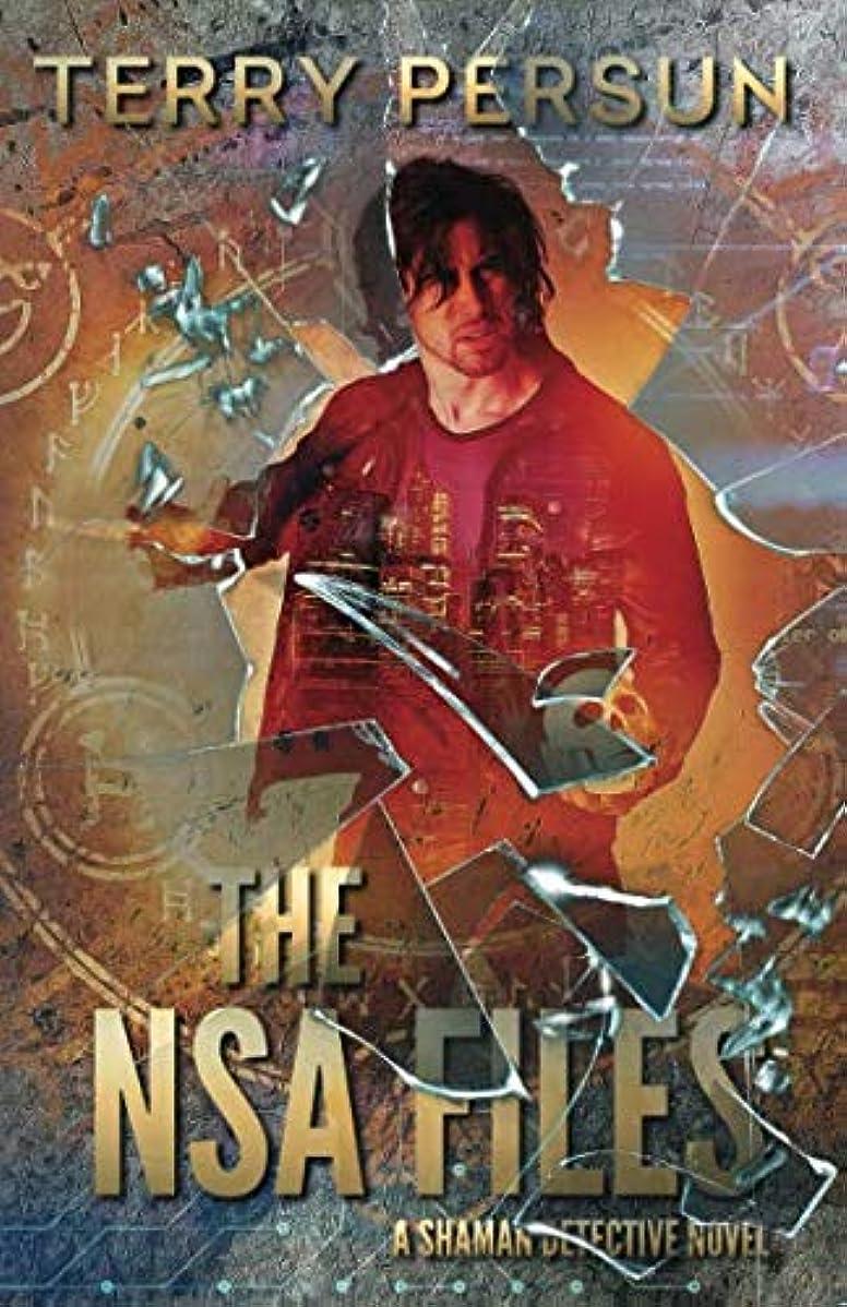 スプレー適合しました含むThe NSA Files: a Dan Johnston, Shaman Detective novel (a Shaman Detective novel)