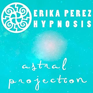 Proyeccion Astral Hipnosis [Astral Projection Hypnosis] cover art