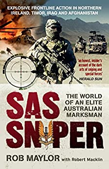 SAS Sniper: The Rob Maylor story by [Rob Maylor]