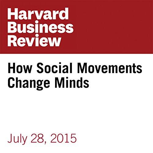 How Social Movements Change Minds copertina