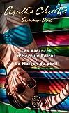 Summertime (2 titres) Les Vacances d'Hercule Poirot + La Maison du péril
