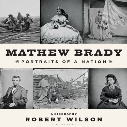 Mathew Brady audiobook cover art
