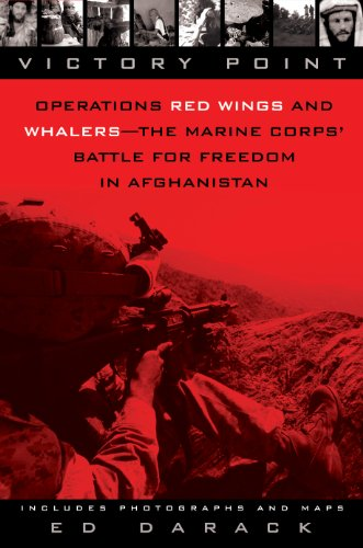 Victory Point: Operations Red Wings and Whalers - the Marine Corps Battle for Freedom in Afghanistan (English Edition)