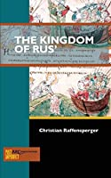 The Kingdom of Rus' (Past Imperfect)