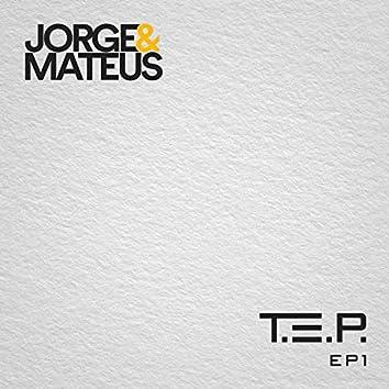 T. E. P., EP 1