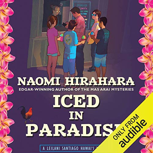 Iced in Paradise Audiobook By Naomi Hirahara cover art