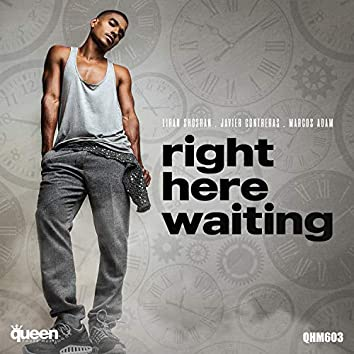 Right Here Waiting