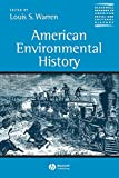 American Environmental History (Blackwell Readers in American Social and Cultural History)