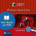 Fataal weerzien (Compact Lernkrimi Hörbuch): Niederländisch Niveau A2