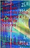 Renda Variável: Entenda como Funciona a Bolsa de Valores (Portuguese Edition)