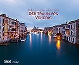 Der Traum von Venedig 2020 ? Wandkalender 58,4 x 48,5 cm ? Spiralbindung - DUMONT Kalenderverlag