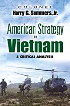 American Strategy in Vietnam: A Critical Analysis (Dover Military History, Weapons, Armor)