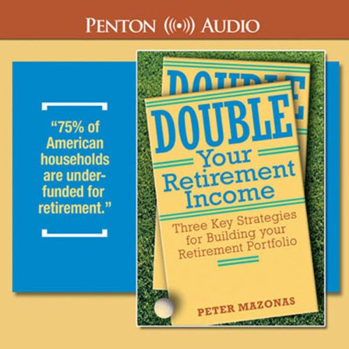 Double Your Retirement Income audiobook cover art