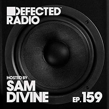 Defected Radio Episode 159 (hosted by Sam Divine)