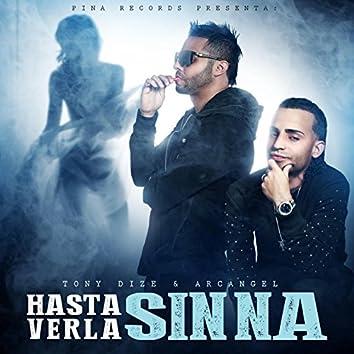 Hasta Verla Sin Na (feat. Arcangel)