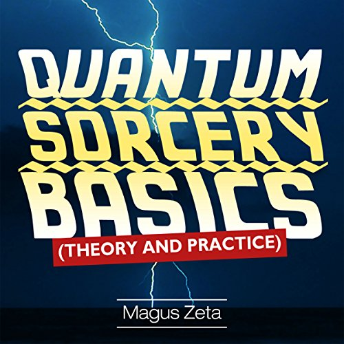 Quantum Sorcery Basics audiobook cover art