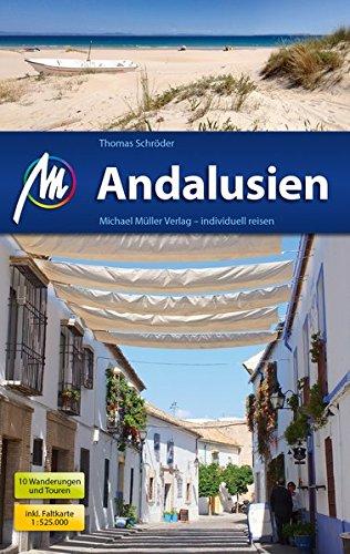 Andalusien Reiseführer Michael Müller Verlag: Individuell reisen mit vielen praktischen Tipps