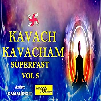 Kavach Kavacham Superfast, Vol. 5