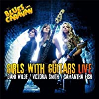Girls With Guitars Live by Dani Wilde (2012-11-13)
