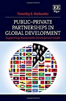 Public–Private Partnerships in Global Development: Supporting Sustainable Development Goals