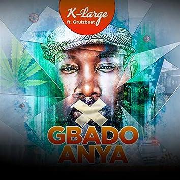 Gbado Anya (feat. Grulzbeat)