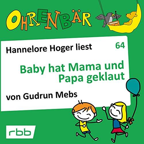 Baby hat Mama und Papa geklaut audiobook cover art
