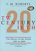 Twentieth Century: A History of the World, 1901- 2000, Library Edition