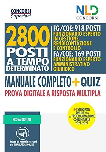 Concorso 2800 Posti Tecnici A Tempo determinato Fg/Coe: Manuale Completo + Quiz prova digitale a Risposta multipla