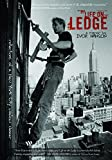 Life on the Ledge: Reflections of a New York City Window Cleaner