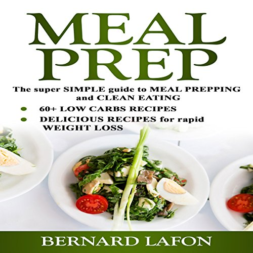 Meal Prep: The Super Simple Guide to Meal Prepping and Clean Eating audiobook cover art