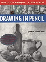 Drawing in Pencil: Basic Techniques and Exercises Series (Basic Techniques & Exercises Series)