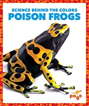 Poison Frogs (Science Behind the Colors)