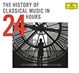 The History Of Classical Music In 24 Hours [24 CD][Limited Edition]