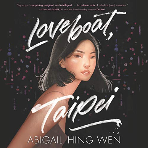 Loveboat, Taipei Audiobook By Abigail Hing Wen cover art