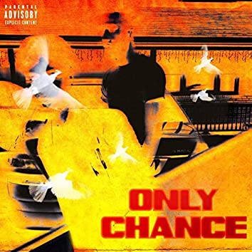 Only Chance