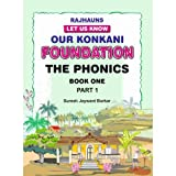 OUR KONKANI FOUNDATION THE PHONICS BOOK ONE (PART 1)