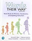 Words Their Way: Word Study for Phonics, Vocabulary and Spelling Instruction with Words Their Way Digital and Enhanced Pearson eText -- Access Card Package