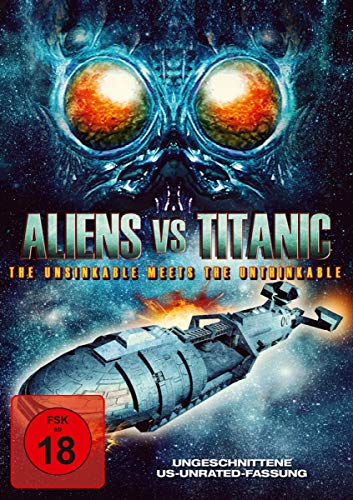 Aliens vs. Titanic - uncut Version