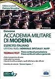 Concorso Accademia Militare di Modena ufficiali esercito italiano. Teoria e test per la prova scritta di preselezione. Con software di simulazione