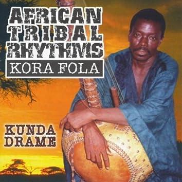 African Tribal Rhythms - Kora Fola