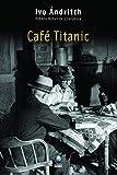 Café Titanic (Em Portuguese do Brasil)