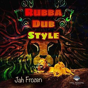 Rubba Dub Style