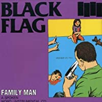 Family Man by BLACK FLAG (1990-10-25)