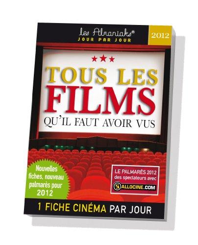 Tous les films qu'il faut avoir vus 2012