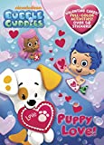 Puppy Love! [With Over 50 Stickers] (Bubble Guppies)