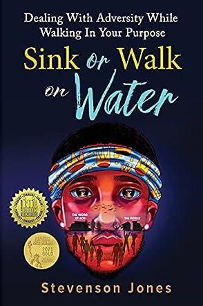 Sink or Walk on Water
