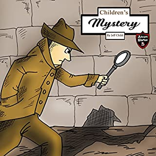 Children's Mystery     A Mystery Case for Teens and Tweens              By:                                                                                                                                 Jeff Child                               Narrated by:                                                                                                                                 John H. Fehskens                      Length: 41 mins     3 ratings     Overall 4.3